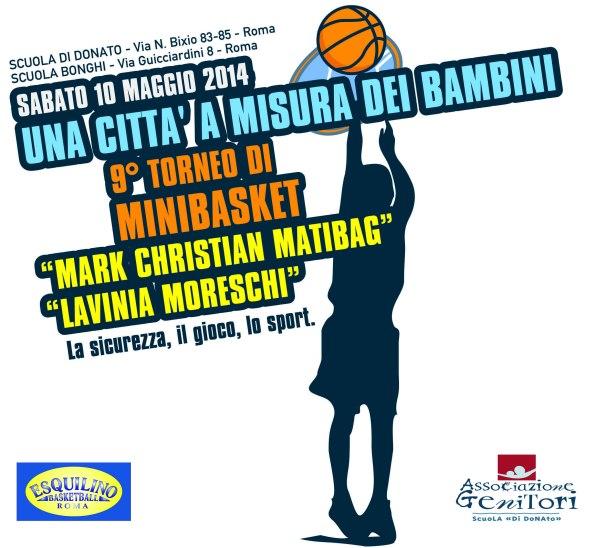 """Sabato 10 maggio : 9° torneo di minibasket """"M.C. Matibag, L. Moreschi"""""""