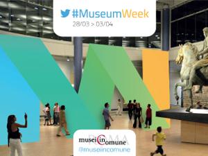 La #MuseumWeek 2016 dei Musei in Comune