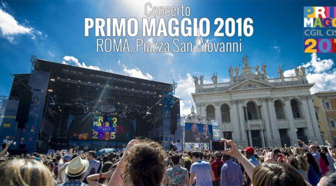 1 maggio 2016 Concerto a San Giovanni