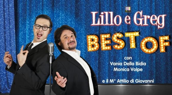 """Dal 3 all'8 maggio 2016 """"Lillo&Greg Best Of"""" al teatro Jovinelli"""