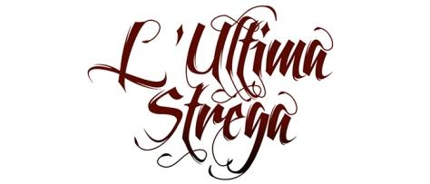 L' Ultima Strega 25 ottobre - 6 novembre 2016