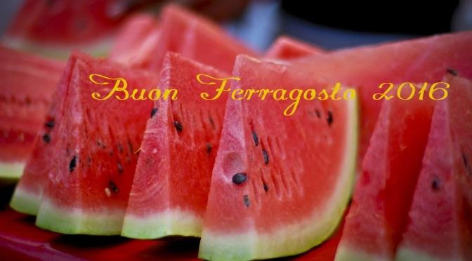 Buon Ferragosto 2016