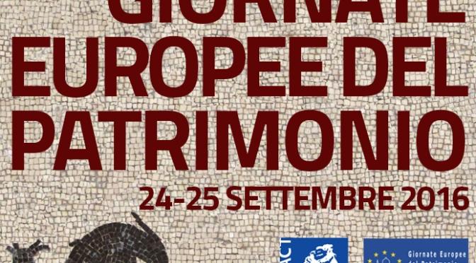 24-25 settembre 2016 Giornate Europee del Patrimonio