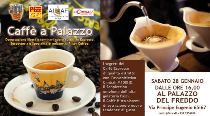 """28/01/17 """"Caffè a Palazzo"""" presso la Gelateria Fassi"""