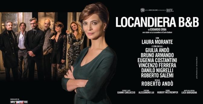"""Dal 23 febbraio al 5 marzo 2017 """"La Locandiera B&B"""" al Teatro Jovinelli"""