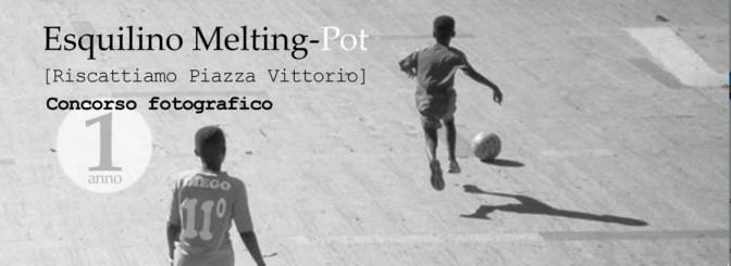 Esquilino Melting – Pot [Riscattiamo Piazza Vittorio] Concorso Fotografico