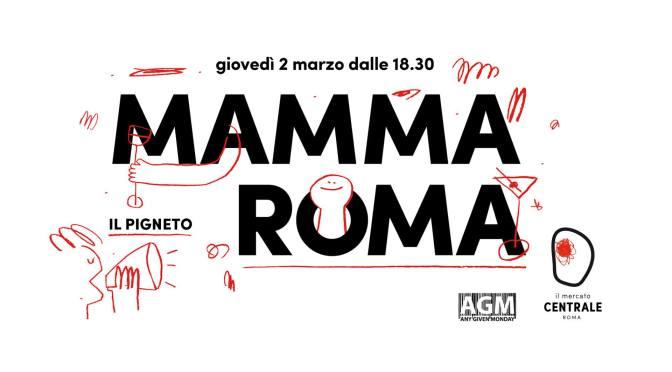 """2 marzo 2017 """"Mamma Roma: il Pigneto"""" presso il Mercato Centrale Roma"""
