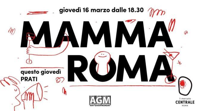 """16 marzo 2017 """"Mamma Roma – Prati"""" presso il Mercato Centrale"""