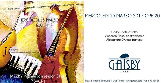 15 marzo 2017 Evento Jazz al Gatsby Cafe