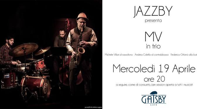 19 aprile 2017 Jazzby – il Mercoledì sera jazz da Gatsby Cafè