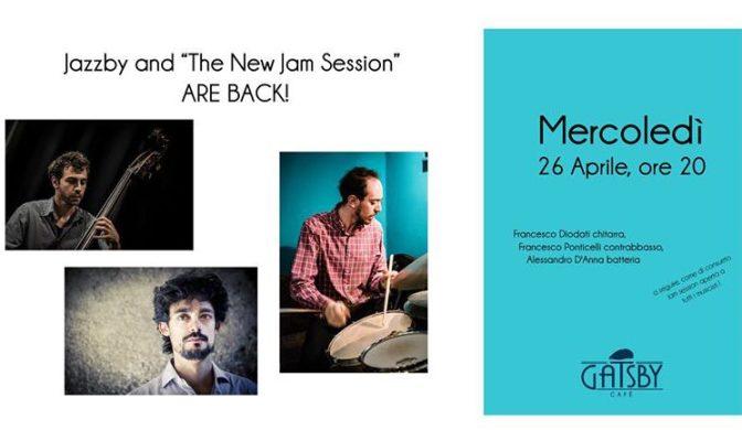 26 aprile 2017 Jazzby presenta: The New Jam Session by Ale D'Anna al Gatsby Cafè