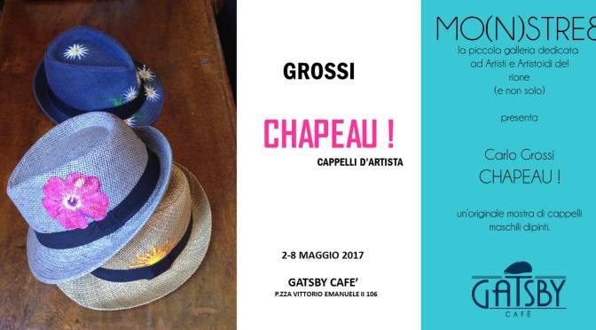 """2 – 8 maggio 2017 """"Chapeau- Cappelli d'artista"""" presso Gatsby Cafè"""