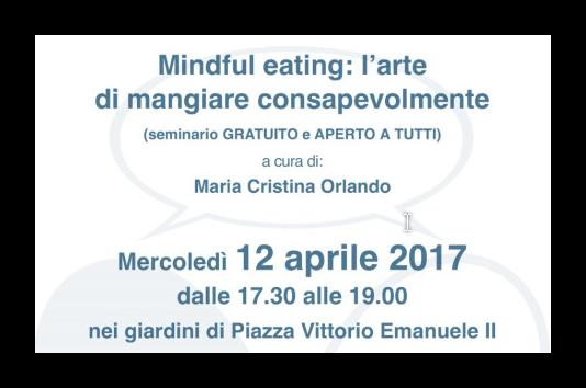 "12 aprile 2017 ""Mindful Eating"" in Piazza della Salute a Piazza Vittorio"