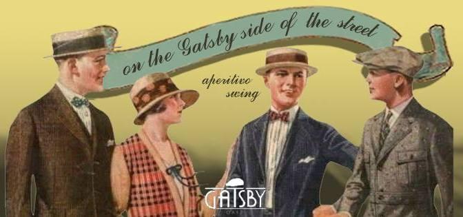 "21 maggio 2017 ""On the Gatsby side of the street"" al Gatsby Cafè"