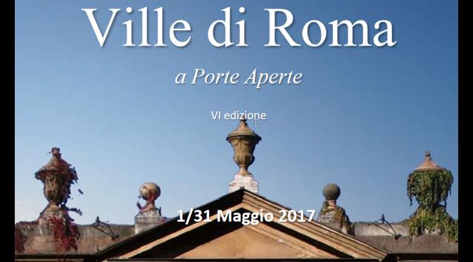 Ville di Roma a Porte Aperte 2017 VI edizione 1-31 maggio