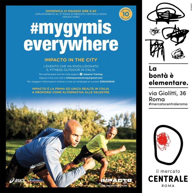 """21 maggio 2017 """"#Mygymis everywhere"""" al Mercato Centrale"""