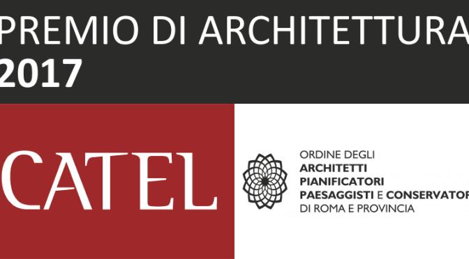 PREMIO DI ARCHITETTURA CATEL 2017