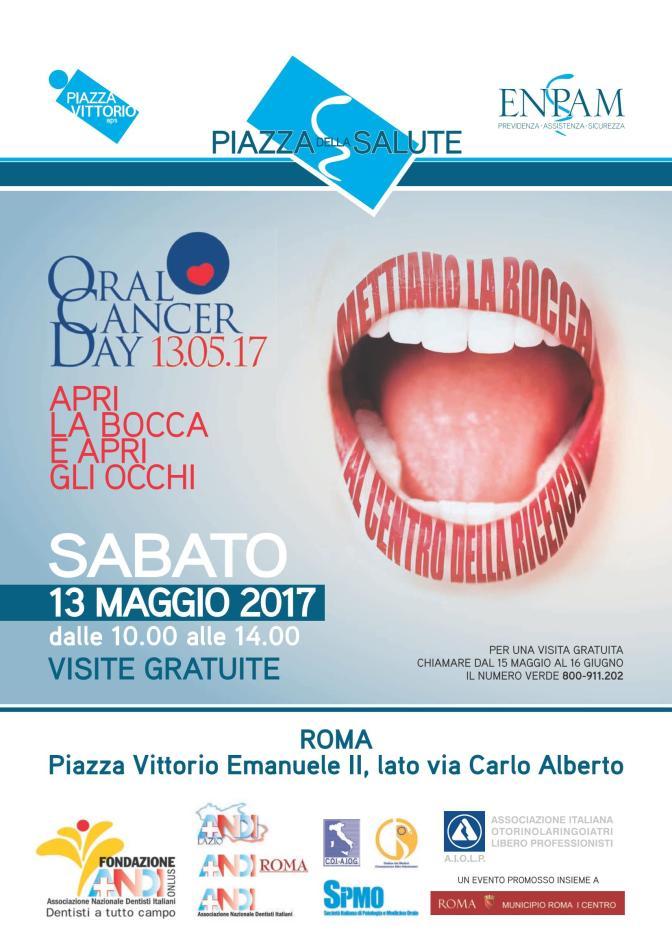 """13 maggio 2017 """"Oral cancer day 2017"""" in Piazza della Salute"""