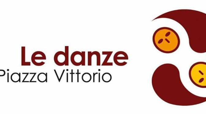 Ricomincia la stagione in piazza de Le Danze di Piazza Vittorio