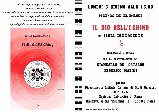 """5 giugno 2017 Presentazione del romanzo  """"Il Dio dell'I-Ching"""" presso il Dipartimento Istituto Italiano di Studi Orientali"""