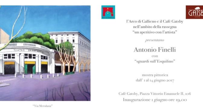 """1 – 14 giugno 2017 mostra pittorica """"sguardi sull'Esquilino"""" di Antonio Finelli al Gatsby Cafè"""