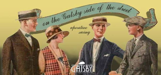 "3 settembre 2017 ""The Gatsby Side of the Street"" al Gatsby Cafè"
