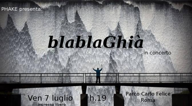 """7 luglio 2017 """"blablaGhià"""" per il Carlo Felice Music Aperi-Festival al Parco di via Carlo Felice"""