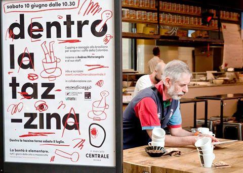 """8 luglio 2017 """"Dentro la tazzina"""" al Mercato Centrale"""