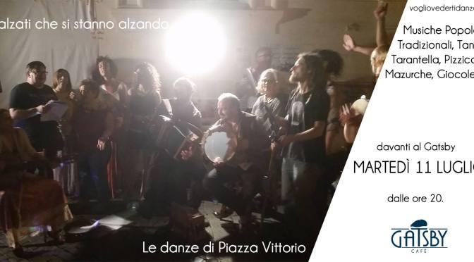 """11 luglio 2017 """"Le danze di Piazza Vittorio"""" al Gatsby Cafè"""