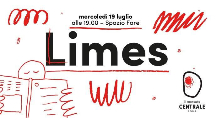 """19 luglio 2017: presentazione del nuovo numero di Limes """"Mediterranei"""" al Mercato Centrale"""