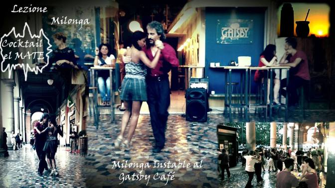 25 agosto 2017 Milonga Instabile al Gatsby Cafè