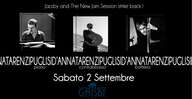 2 settembre 2017 Jazzby – Jam Session del Sabato sera al Gatsby Cafè