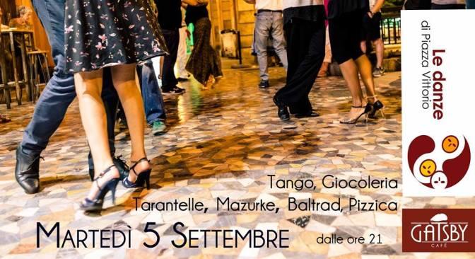 5 settembre 2017 Le Danze di Piazza Vittorio al Gatsby Cafè