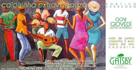 "14 settembre 2017 ""Caipirinha Extravaganza – Roda de Samba"" al Gatsby Cafè"