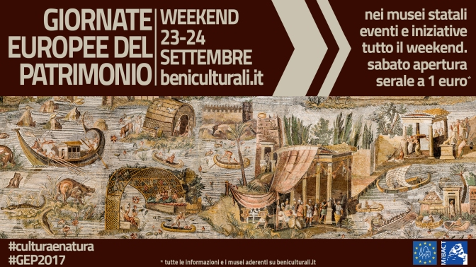 23 e 24 settembre 2017 Giornate Europee del Patrimonio