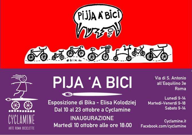 """10 – 23 ottobre 2017 """"Pija 'a bici – Bika"""" presso Cyclamine"""