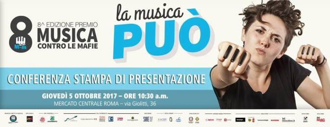 """5 ottobre 2017 Conferenza Stampa """"Musica contro le mafie"""" 8^ Edizione al Mercato Centrale"""