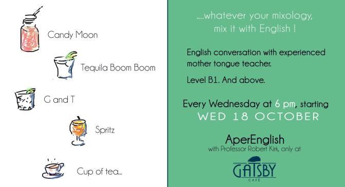 Dal 18 ottobre 2017 migliora il tuo inglese con l'AperEnglish da Gatsby Cafe'