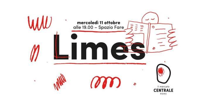"""11 ottobre 2017 – Presentazione del numero di Ottobre di """"Limes"""" al Mercato Centrale"""