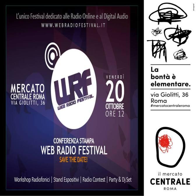 """20 ottobre 2017 presentazione del """"Web Radio Festival"""" al Mercato Centrale"""
