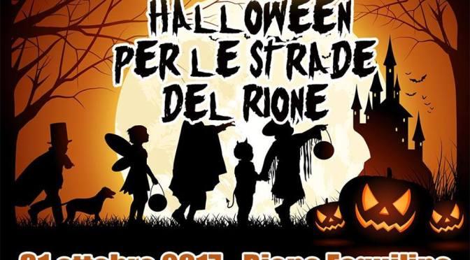 31 ottobre 2017 Halloween per le strade del Rione