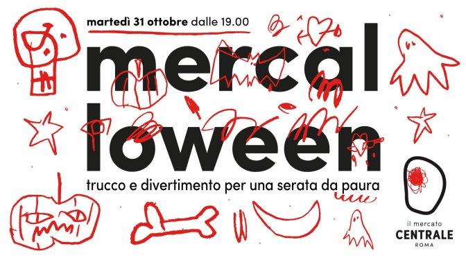 """31 ottobre 2017 """"Mercalloween"""" al Mercato Centrale"""