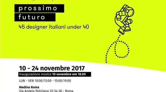 """10 – 24 novembre 2017 """"Prossimo Futuro"""" allo Studio Medina"""