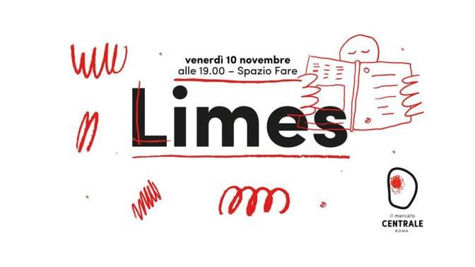 10 novembre 2017 Presentazione del nuovo numero di Limes al Mercato Centrale Roma