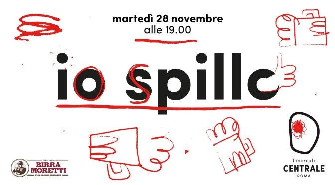 """28 novembre 2017 """"Io spillo"""" al Mercato Centrale Roma"""
