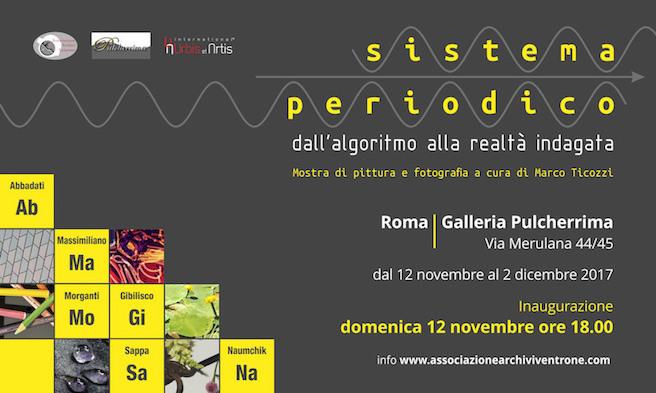 """12 novembre 2 dicembre 2017 """"Sistema Periodico"""" Mostra di pittura e fotografia presso la Galleria""""Pulcherrima"""""""