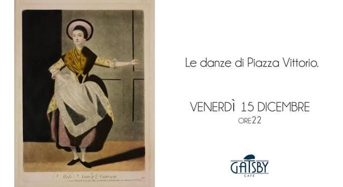 """15 dicembre 2017 """"Le Danze di Piazza Vittorio"""" al Gatsby Cafè"""