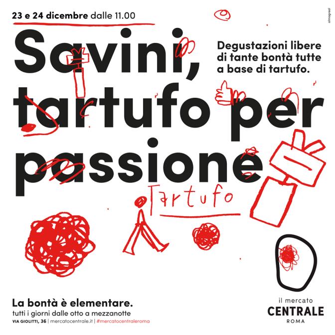 """23 e 24 dicembre 2017 """"Savini, tartufo per passione"""" al Mercato Centrale"""