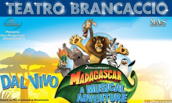 "12 – 17 dicembre 2017 ""Madagascar a Musical Adventure"" al Teatro Brancaccio"