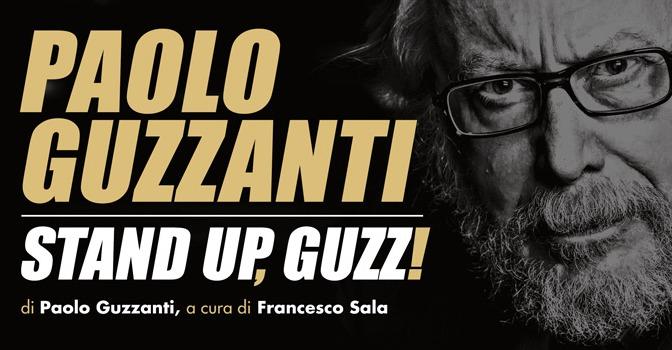"""14 – 17 dicembre 2017 """"Stand up, Guzz"""" al Teatro Brancaccino"""